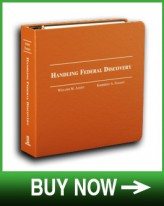 Handling Federal Discovery BUY NOW